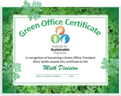 The Green Office Certificate honors the Math Division with a certificate